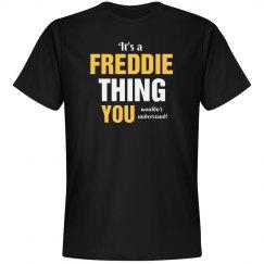 It's a Freddie thing