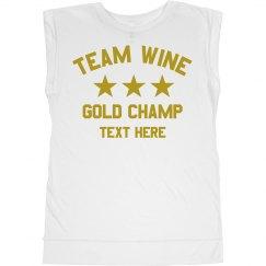 Wine Drinking Gold Champ Custom