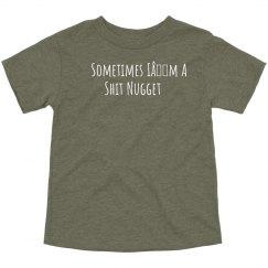 Toddler Shit Nugget