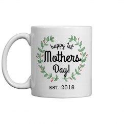 Custom 1st Mother's Day Mug
