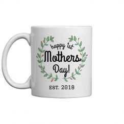 Custom 1st Mother's Day Mug