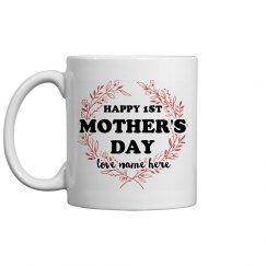 Love My Mom 1st Mother's Day Mug