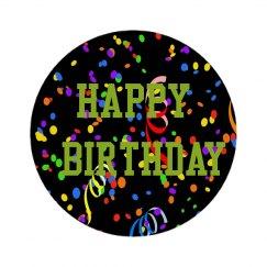 Celebrate Happy Birthday Pin Badge