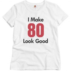 I make 80 look good