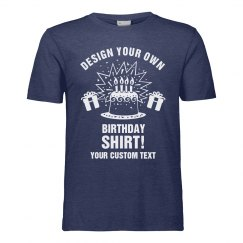 Design Your Own Birthday T-Shirt