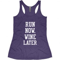 Run Now, Wine Later
