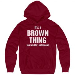 It's a Brown thing