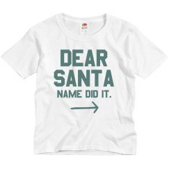 Custom Name Dear Santa Youth