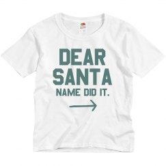 Custom Name Dear Santa Youth