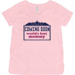 Coming Soon Best Mommy