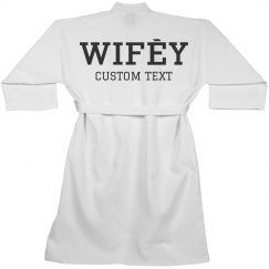Wifey Life Custom Spa Robe