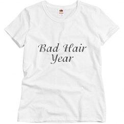 Bad Hair Year.