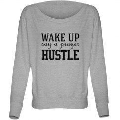 WakeUpPrayHustle_Sweatshirt