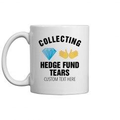 Hedge Fund Tears Mug
