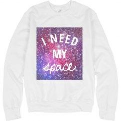 I Really Need My Space