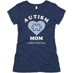 Autism Mom Custom Awareness Tees