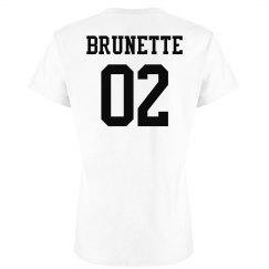 Brunette Best Friend Gift Shirts