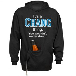 Its a Chang thing
