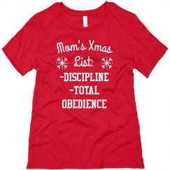 Mom's Christmas List Funny Xmas Tee