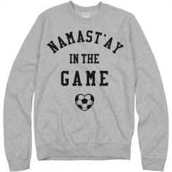 Namastay Soccer Girl Sweatshirt