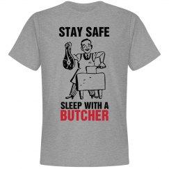 Stay safe sleep with a Butcher