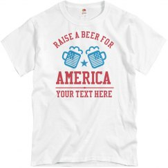 Custom Text Raise A Beer Tee