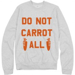 Do Not Carrot All Easter Pun