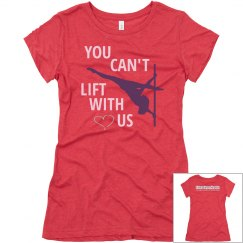 Lift with us tee