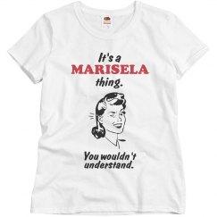 It's a Marisela thing!