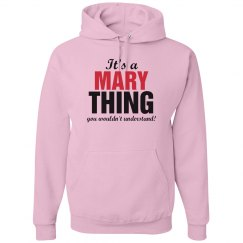 It's a Mary Thing