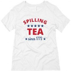 Spilling Tea 4th Of July Shirt