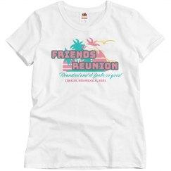 Friends Reunion Custom Shirt