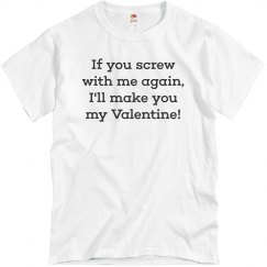 I'll Make You My Valentine!