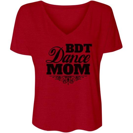 BDT Dance Mom Shirt