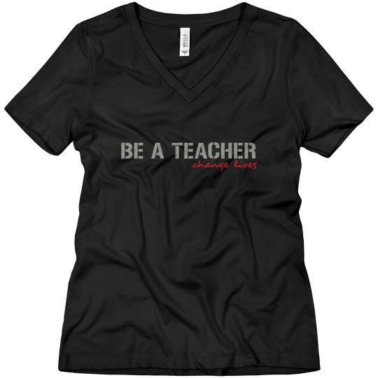 Be a Teacher Change Lives