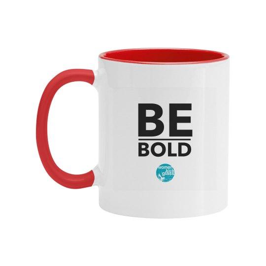 Be Bold Mug
