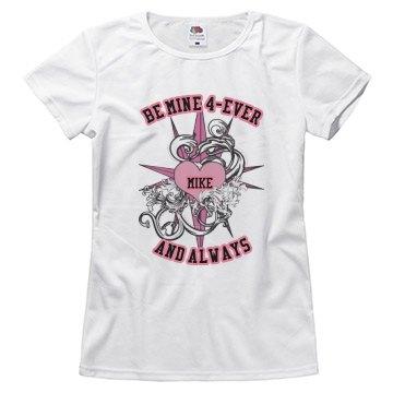 Be Mine 4-Ever Always