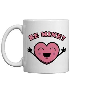 Be Mine? Mug