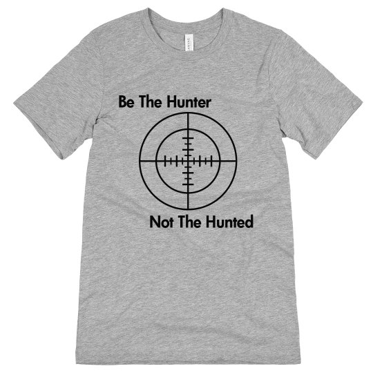 be the hunter