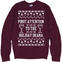 Pinot Attention To Holiday Drama