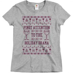 Pinot Attention To Drama