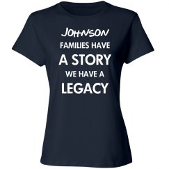 Some have a story we have legacy