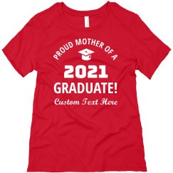 Custom Proud Mother 2021 Graduate