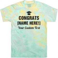 Congrats To the Grad Tie Dye Tee