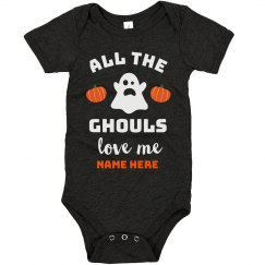 All the Ghouls Love Me Baby Bodysuit Custom Halloween