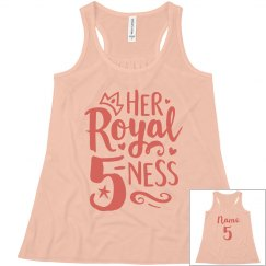 Her Royal Fiveness Custom Birthday