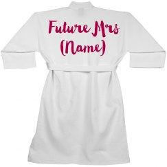 Future Bride Custom Robe