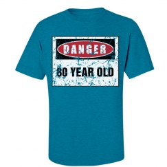 Danger 80 year old