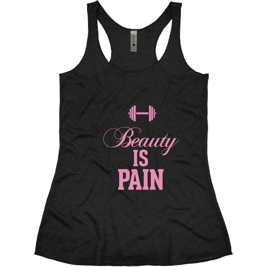 Beauty is Pain Pink