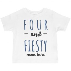 Four and Fiesty Birthday Toddler